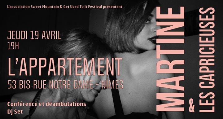 Conférence Et Déambulations MartinE & DJ Set Les Capricieuses