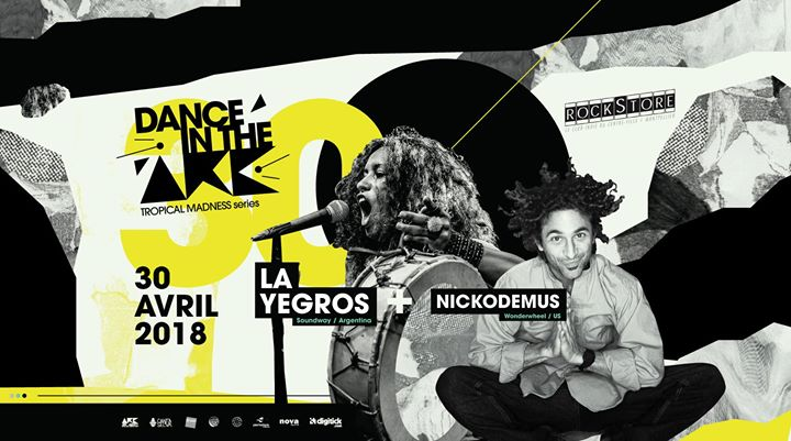 Dance In The Ark: La Yegros + Nickodemus