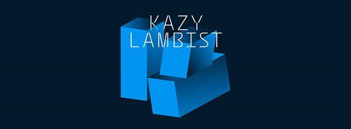 Kazy Lambist €� Rockstore, Montpellier
