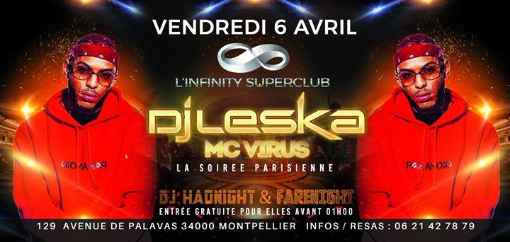 DJ LESKA POUR UN SET Explosif A L'infinity Superclub