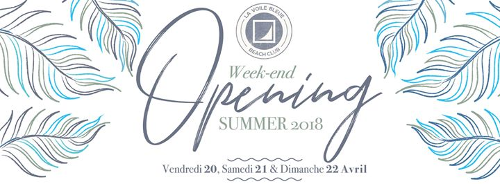 Opening 2018 - 20 / 21 / 22 Avril