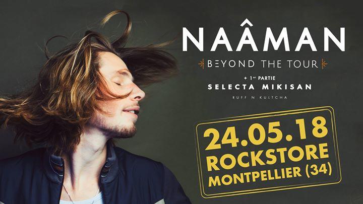 Naâman @Montpellier - 24.05.2018