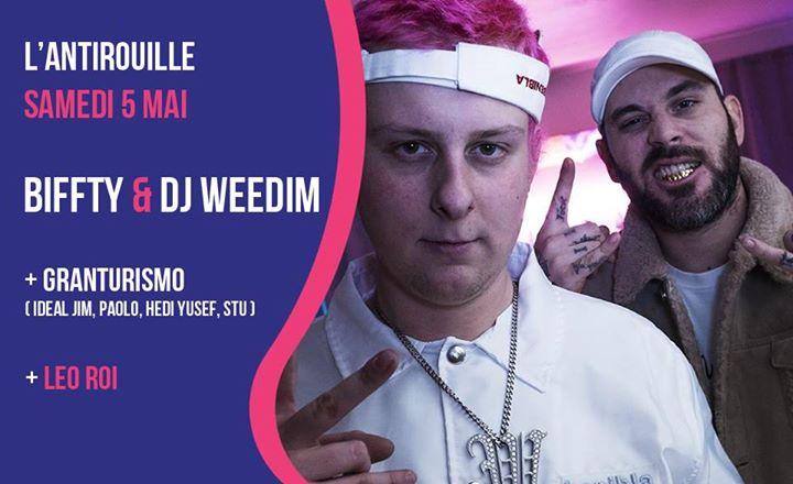 Concert W/ Biffty & Dj Weedim / Leo Roi / Granturismo