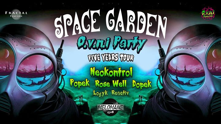 ? Space Garden ? OVNI PARTY ?