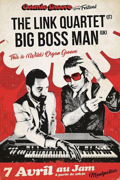 Big Boss Man + The Link Quartet - Le Jam (Montpellier)