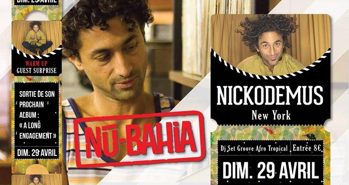 Nickodemus (NYC) Au Nu-Bahia !
