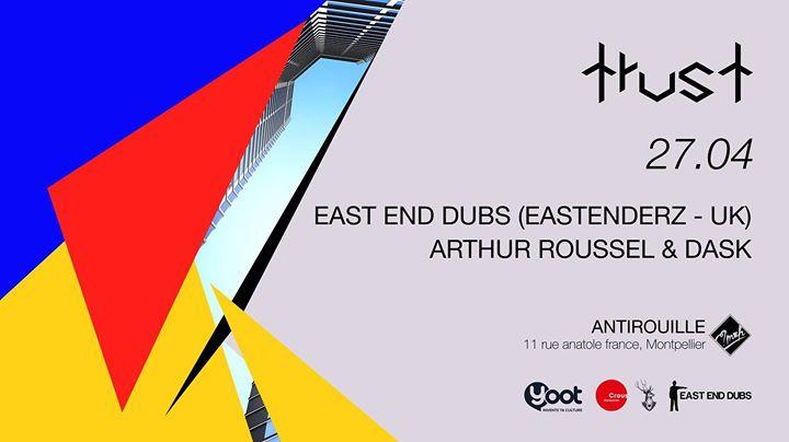 TRUST W/ EAST END DUBS (eastenderz - UK) + AFTER