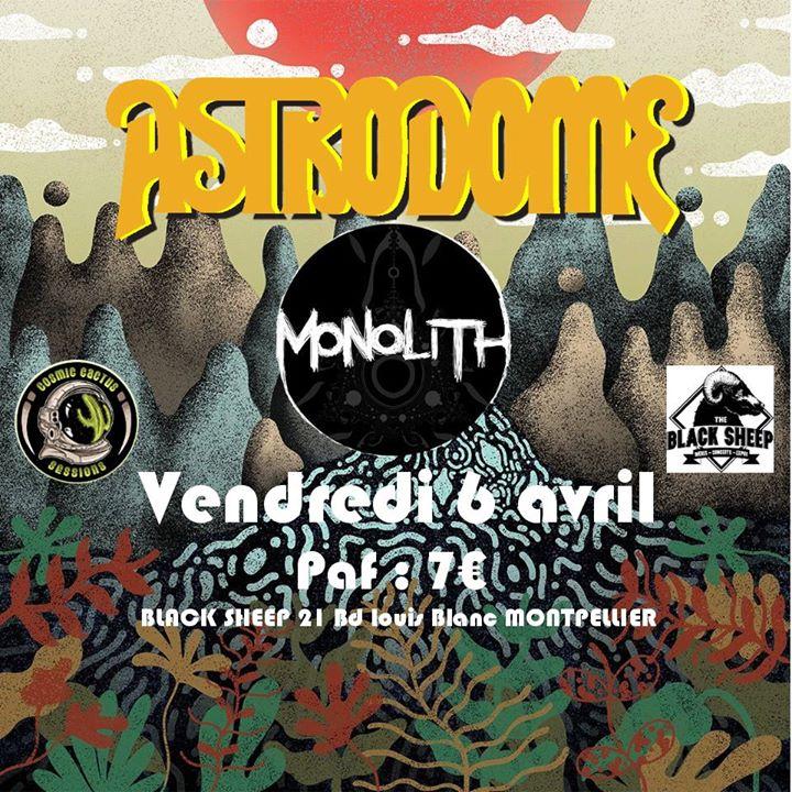 CCS #30 : Astrodome [Heavy Psyche] & Monolith [Acid Stoner Rock]