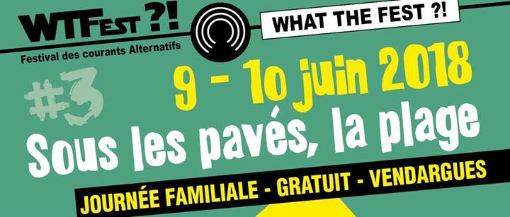 What The Fest?! #3 - Programme Journee Gratuite
